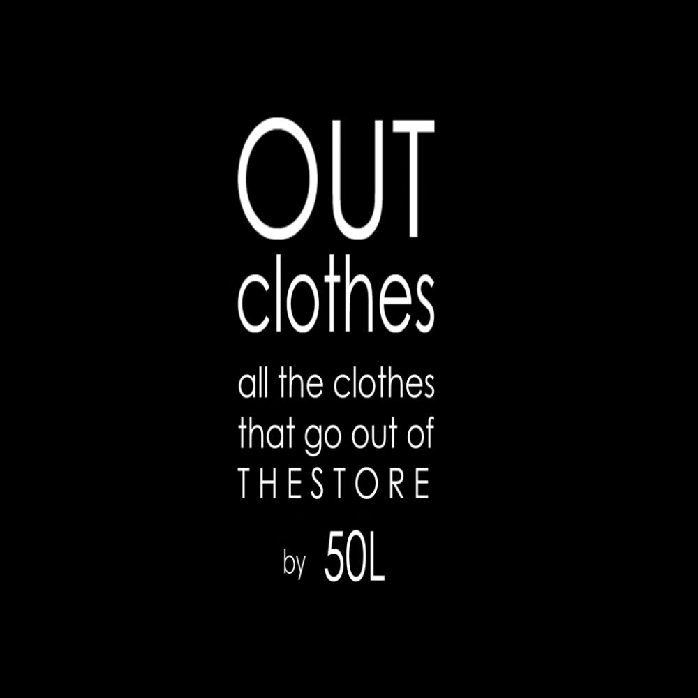 Out Clothes